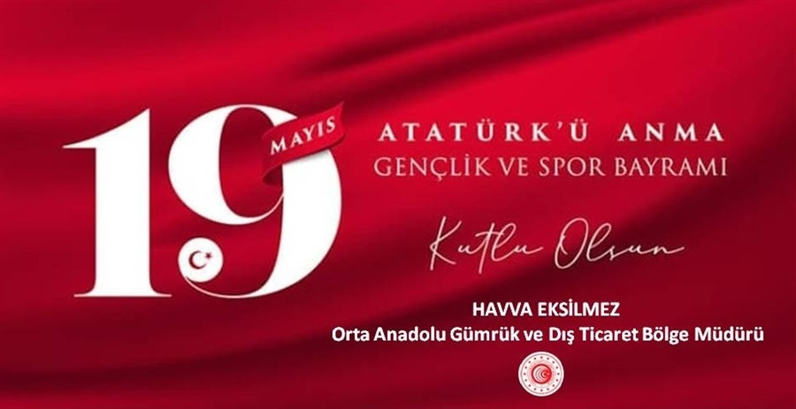 19 Mayıs Atatürk'ü Anma Gençlik Ve Spor Bayramı Kutlu Olsun.